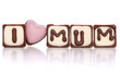 i love mum chocolates