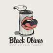 Conserve of black olives and mouth