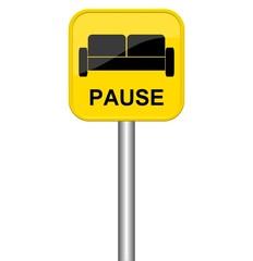 Gelbes Schild mit Sofa Symbol: Pause