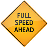 full speed ahead traffic sign