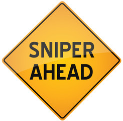 Sniper ahead