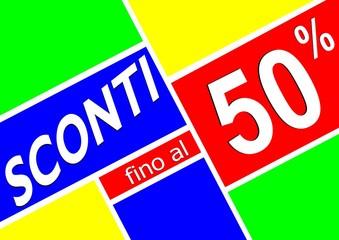 CARTELLO SCONTI FINO AL 50 %
