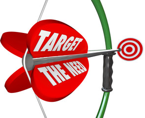 Target The Need Bow and Arrow Serving Customers Wants