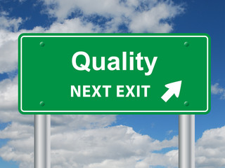 """QUALITY NEXT EXIT"" Signpost (customer experience satisfaction)"