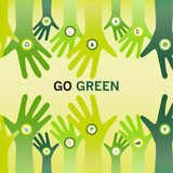 Hands cheering Go Green for eco friendly and sustainable world o poster