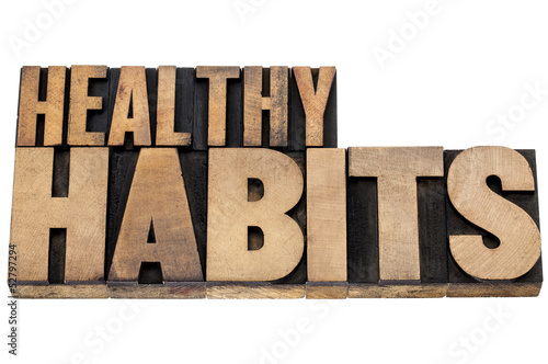 healthy habits in wood type