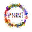 Print concept, watercolor splashes as a sign