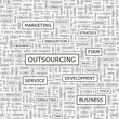 OUTSOURCING. Word cloud concept illustration.