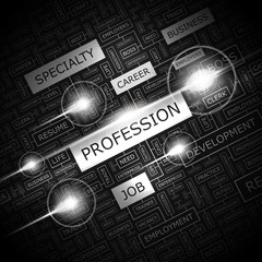 PROFESSION. Word cloud concept illustration.