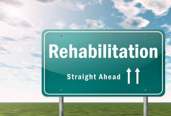 "Highway Signpost ""Rehabilitation"""
