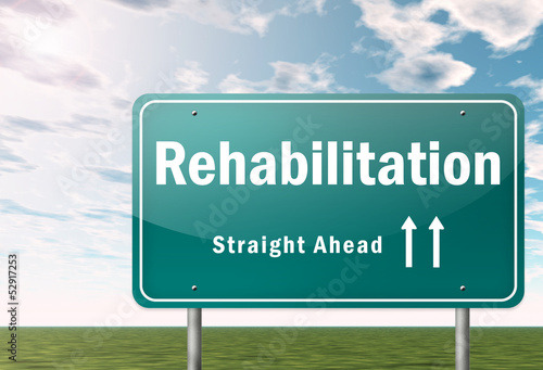 "Highway Signpost ""Rehabilitation"""