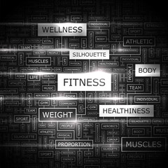 FITNESS. Word cloud concept illustration.