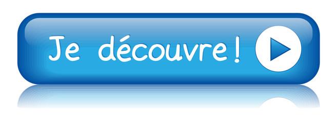 """Bouton Web """"JE DECOUVRE"""" (découvrir j'en profite cliquer ici)"""