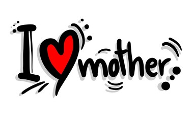 Love mother