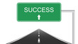 Success sign - Conceptual sign of life's paths.
