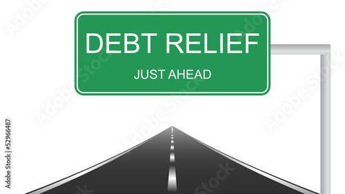 Debt relief road sign concept
