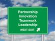 """PARTNERSHIP INNOVATION TEAMWORK LEADERSHIP"" Signpost (business)"