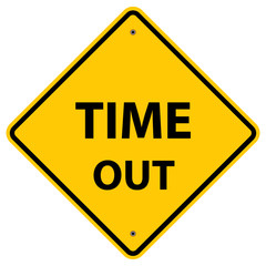 Time Out Warning Sign
