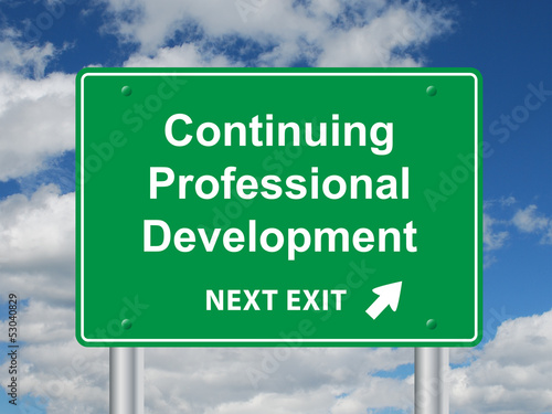 """CONTINUING PROFESSIONAL DEVELOPMENT"" Sign (training education)"