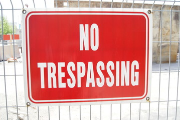 sign. no trespassing. no trespassing sign