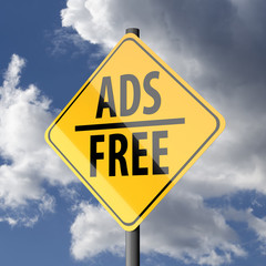 Road sign Yellow with words Ads Free