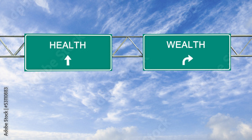 Road sign to health and wealth