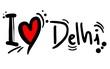 I love Delhi
