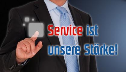 Service ist unsere Stärke !