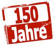 150 Jahre