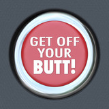 Get Off Your Butt Red Button Physical Activity Exercise poster