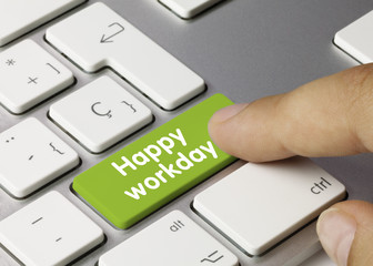happy workday keyboard key finger