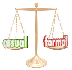 Casual Vs Formal Words Scale Informal Relax or Official Black Ti