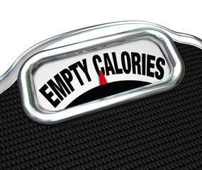 Empty Calories Word Scale Nutritional Vs Fast Food Eating