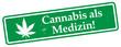Cannabis als Medizin!
