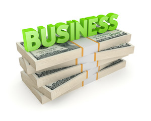 Word BUSINESS and stack of dollars