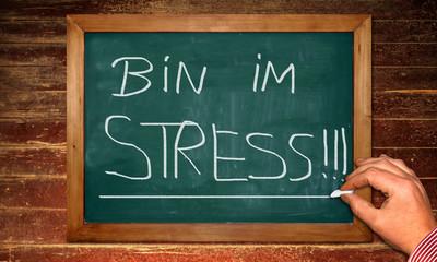 Kreidetafel - Bin im Stress
