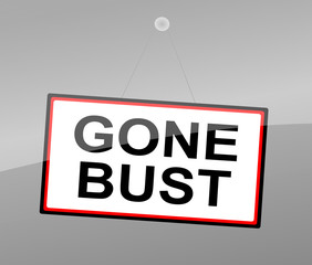 Gone bust concept.