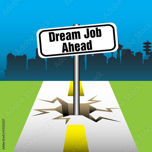 Dream job ahead