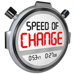 Speed of Change Stopwatch Timer Clock Time to Innovate