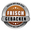 5 Star Button braun hell FRISCH GEBACKEN FADO FADO