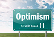 "Highway Signpost ""Optimism"""