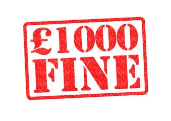 £1000 FINE