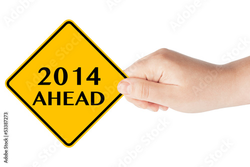 2014 year Ahead Sign
