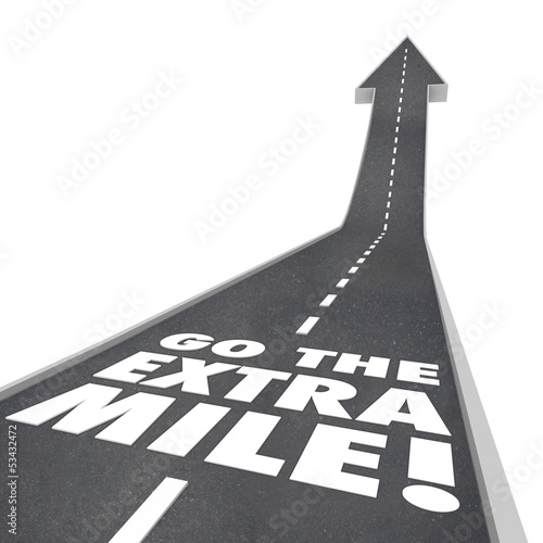 Go the Extra Mile Words Road Saying