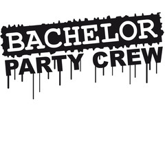 Bachelor Party Crew Graffiti