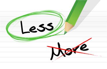 Choosing less instead of more.