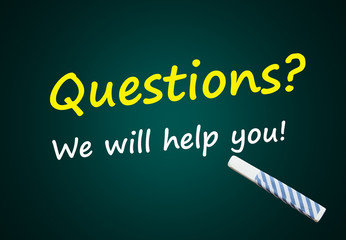 Questions? We will help you (blackboard with words)