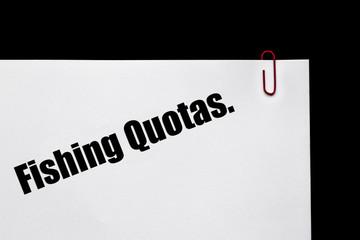 Fishing Quotas.