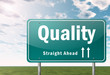 "Highway Signpost ""Quality"""
