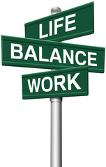 Signs Life Balance Work choices